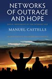 Networks of Outrage and Hope: Social Movements in the Internet Age  2015 9780745695754 Front Cover