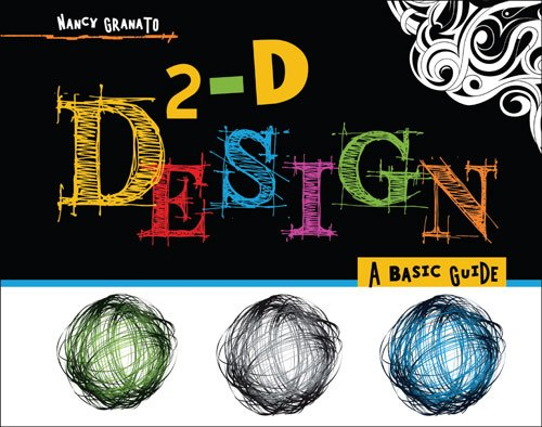 2-D Design A Basic Guide  2009 (Revised) 9780757562754 Front Cover