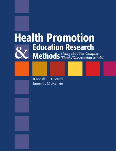 Health Promotion and Education Research Methods Using the Five Chapter Thesis/Dissertation Model  2005 edition cover