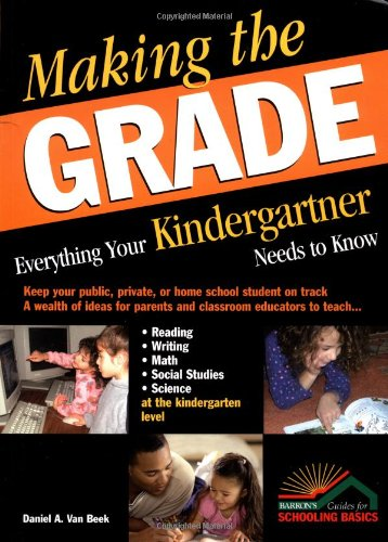 Making the Grade Everything Your Kindergartner Needs to Know  2004 edition cover