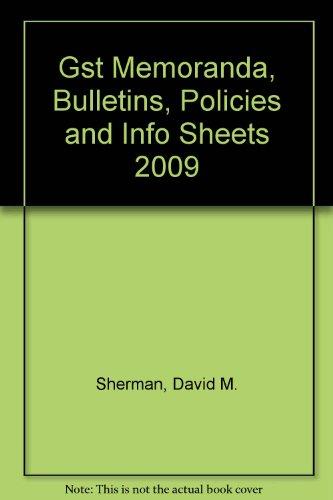 Gst Memoranda, Bulletins, Policies and Info Sheets 2009:  2009 edition cover