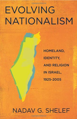 Evolving Nationalism Homeland, Identity, and Religion in Israel, 1925-2005  2010 edition cover