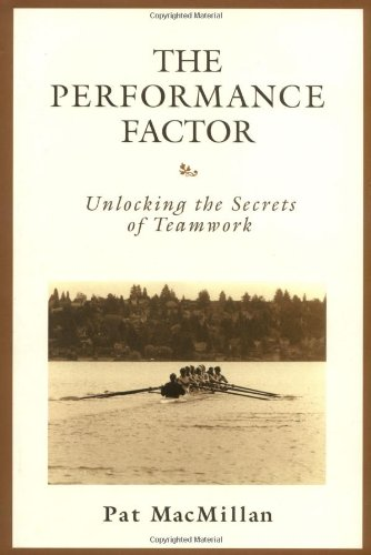Performance Factor Unlocking the Secrets of Teamwork  2001 edition cover