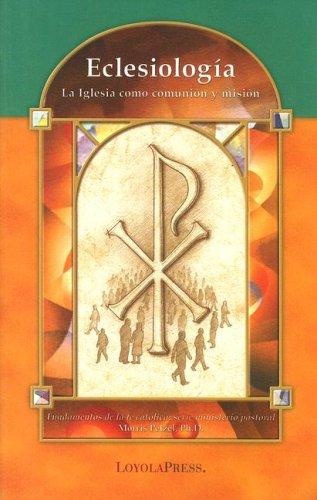 Eclesiolog�a La Iglesia Como Comunion y Misi�n N/A edition cover