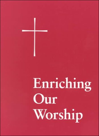 Enriching Our Worship 1 Morning and Evening Prayer - The Great Litany - The Holy Eucharist N/A edition cover
