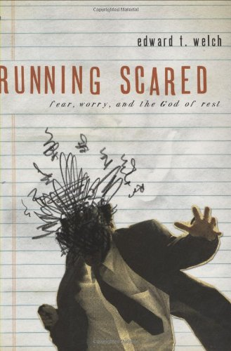 Running Scared Fear, Worry, and the God of Rest N/A edition cover