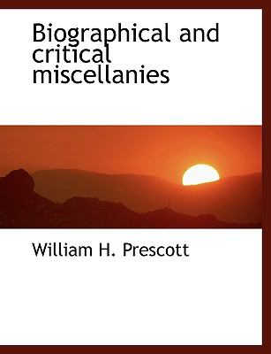 Biographical and Critical Miscellanies N/A 9781116072754 Front Cover