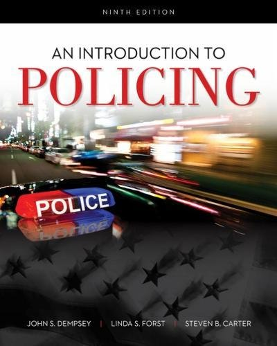 An Introduction to Policing:   2018 9781337558754 Front Cover