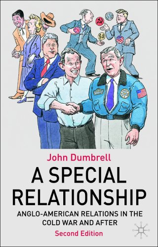 Special Relationship Anglo-American Relations from the Cold War to Iraq 2nd 2006 (Revised) edition cover
