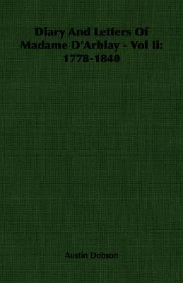 Diary and Letters of Madame D'Arblay, 1778-1840  N/A 9781406762754 Front Cover