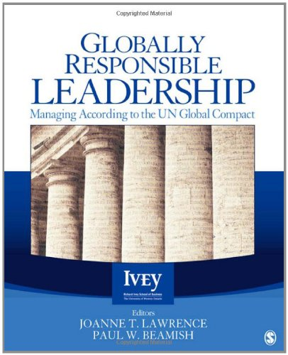 Globally Responsible Leadership Managing According to the UN Global Compact  2013 edition cover