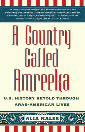 Country Called Amreeka U. S. History Retold Through Arab-American Lives N/A edition cover