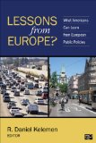 Lessons from Europe? What Americans Can Learn from European Public Policies  2015 (Revised) edition cover