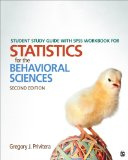 Student Study Guide with SPSS Workbook for Statistics for the Behavioral Sciences  2nd 2015 edition cover