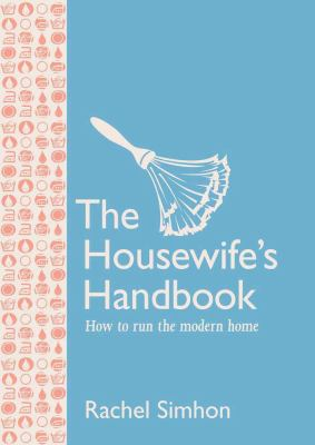 Housewife's Handbook  N/A 9781558708754 Front Cover