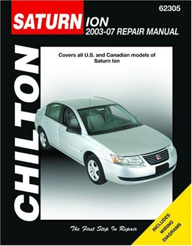 Chilton's Saturn Ion 2003-07 Repair Manual  2007 9781563926754 Front Cover