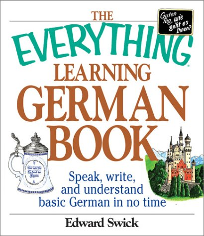 Everything� Learning German Book Speak, Write and Understand Basic German in No Time  2003 edition cover
