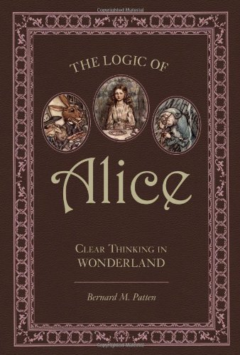 Logic of Alice Clear Thinking in Wonderland  2008 edition cover