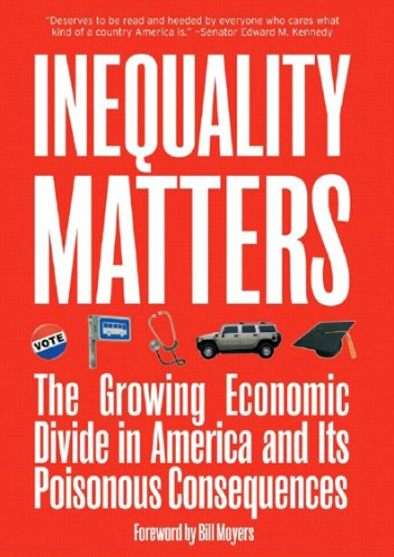 Inequality Matters The Growing Economic Divide in America and Its Poisonous Consequences  2007 edition cover