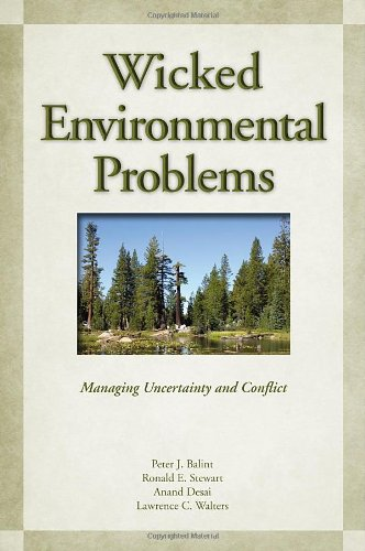 Wicked Environmental Problems Managing Uncertainty and Conflict 2nd 2011 9781597264754 Front Cover