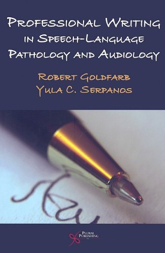 Professional Writing in Speech-Language Pathology and Audiology   2009 edition cover