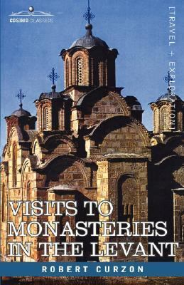 Visits to Monasteries in the Levant N/A edition cover