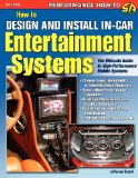 How to Design and Install In-Car Entertainment Systems  0 edition cover