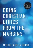 Doing Christian Ethics from the Margins  2nd 2014 (Revised) edition cover