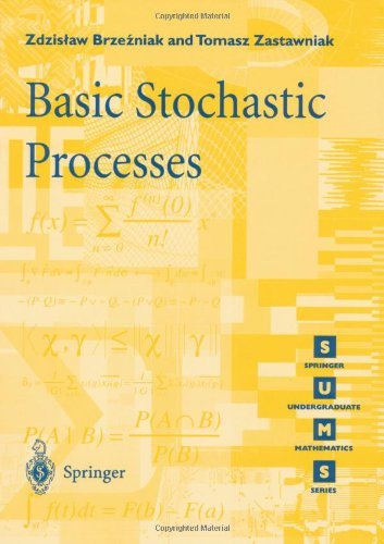 Basic Stochastic Processes A Course Through Exercises  1999 edition cover
