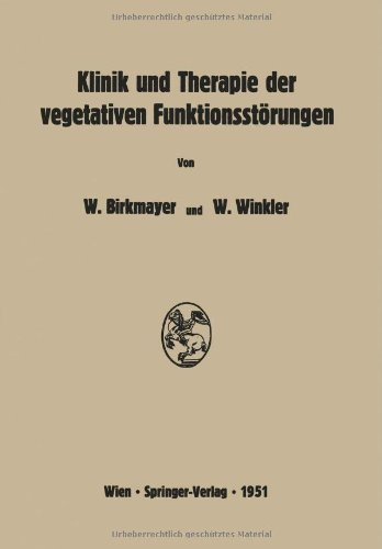 Klinik Und Therapie Der Vegetativen Funktionsstörungen:   2012 9783709177754 Front Cover