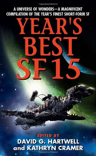 Year's Best SF 15   2010 9780061721755 Front Cover