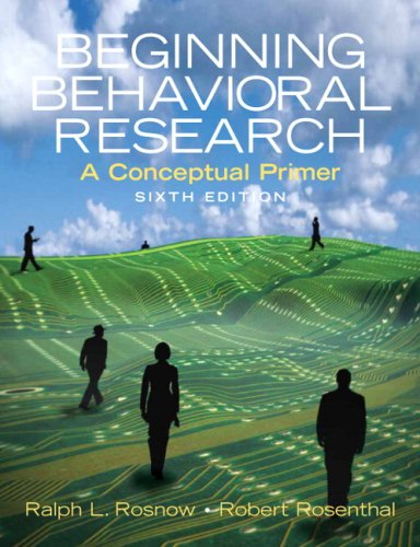 Beginning Behavioral Research A Conceptual Primer 6th 2008 edition cover