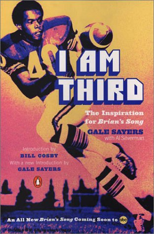 I Am Third The Inspiration for Brian's Song 3rd 2001 (Movie Tie-In) 9780142000755 Front Cover