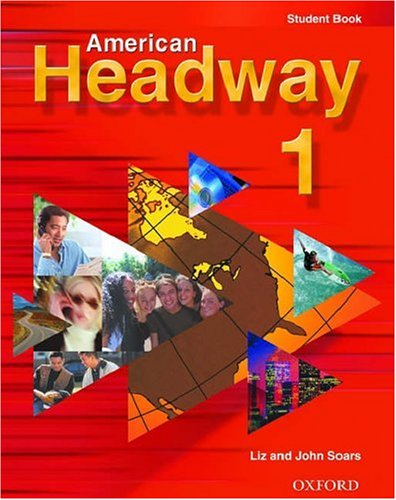 American Headway, Level 1   2001 (Student Manual, Study Guide, etc.) 9780194353755 Front Cover