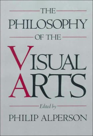 Philosophy of the Visual Arts   1992 edition cover