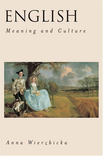 English Meaning and Culture  2006 (Annotated) 9780195174755 Front Cover