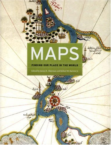 Maps Finding Our Place in the World  2007 9780226010755 Front Cover