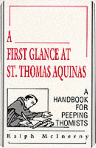 First Glance at St. Thomas Aquinas A Handbook for Peeping Thomists  1990 edition cover