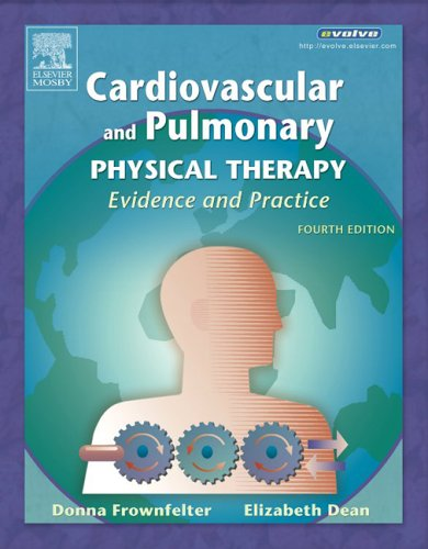 Cardiovascular and Pulmonary Physical Therapy Evidence and Practice 4th 2006 (Revised) edition cover