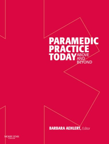 Paramedic Practice Today Above and Beyond  2009 edition cover