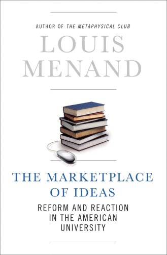 Marketplace of Ideas Reform and Reaction in the American University  2009 edition cover