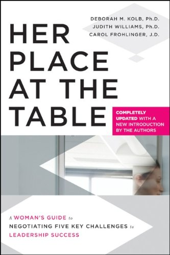 Her Place at the Table A Woman's Guide to Negotiating Five Key Challenges to Leadership Success  2004 (Revised) edition cover