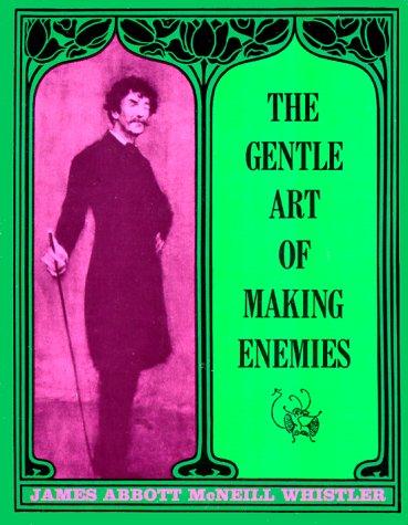 Gentle Art of Making Enemies   1967 (Reprint) edition cover
