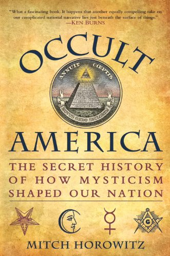 Occult America The Secret History of How Mysticism Shaped Our Nation  2009 9780553806755 Front Cover