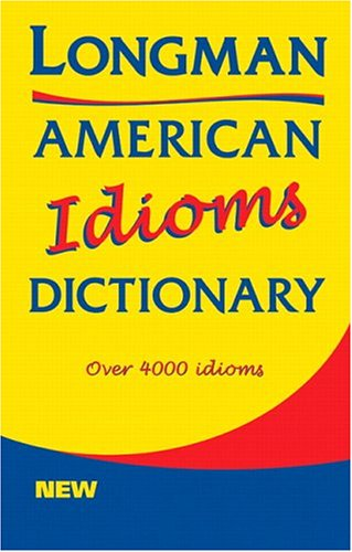 Longman American Idioms Dictionary   1999 edition cover