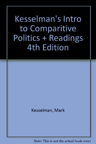 Kesselman into to Comparitive Politics with Readings Fourth Edition 4th 2007 9780618882755 Front Cover