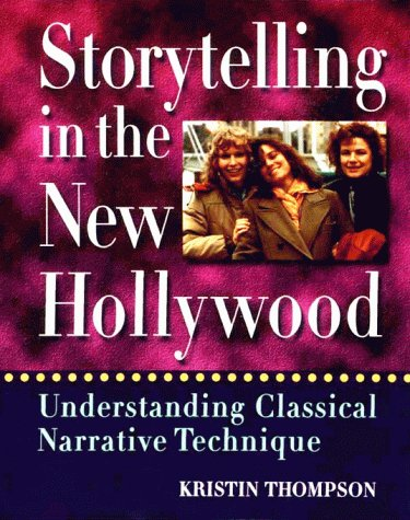 Storytelling in the New Hollywood Understanding Classical Narrative Technique  1999 9780674839755 Front Cover
