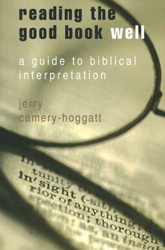 Reading the Good Book Well A Guide to Biblical Interpretation  2007 edition cover