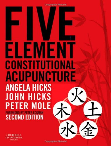 Five Element Constitutional Acupuncture  2nd 2010 edition cover