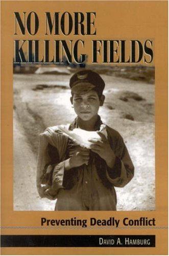 No More Killing Fields Preventing Deadly Conflict  2003 9780742516755 Front Cover